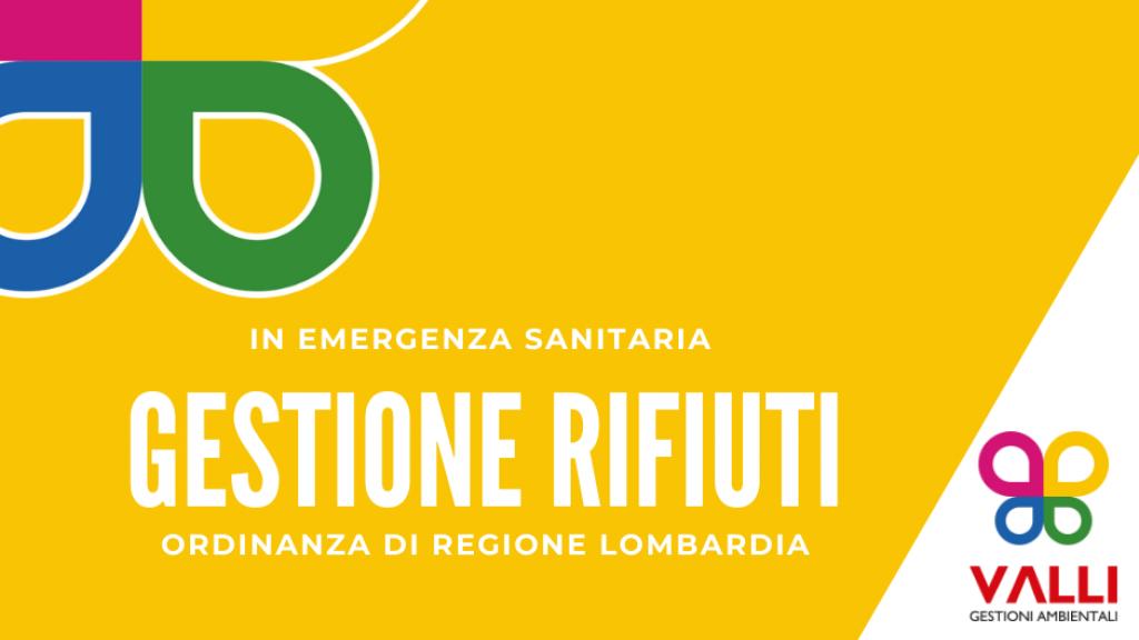 Gestione dei rifiuti: le disposizioni urgenti di Regione Lombardia per affrontare l'emergenza Covid-19